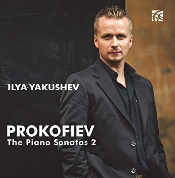 Ilya Yakushev | Prokofiev: The Piano Sonatas, Volume 2